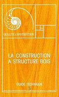 Couverture de La construction à structure bois